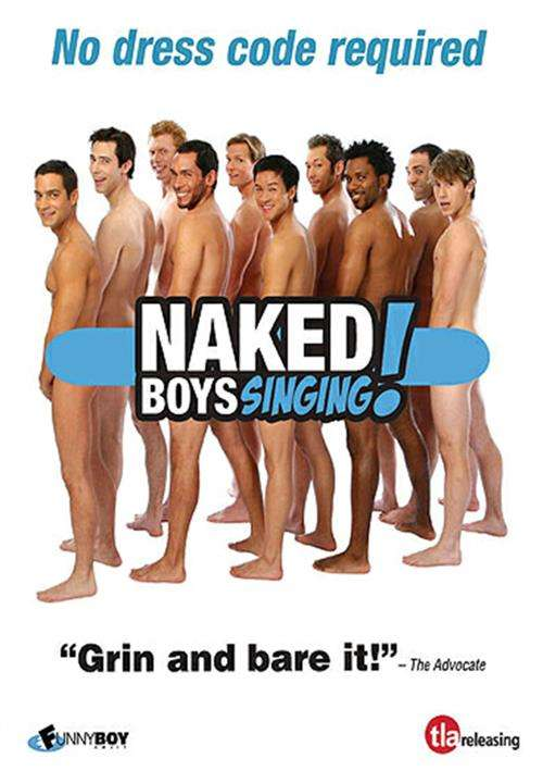 Naked Boys Singing!