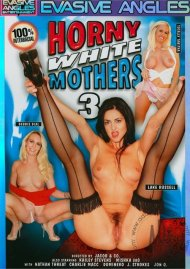 Horny White Mothers 3 Porn Video
