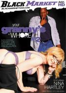 Your Granny's A Whore #2 Porn Video