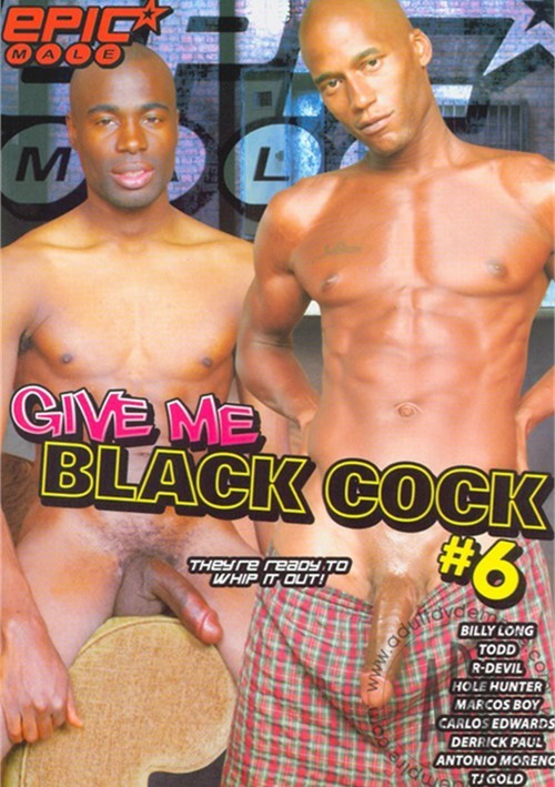 Give Me Black Cock #6 Boxcover