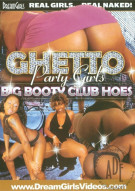 Ghetto Party Girls: Big Booty Club Hoes Porn Video