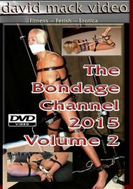 Bondage Channel 2015 Volume 2, The Porn Video