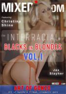 Interracial Blacks in Blondes Vol. 1 Porn Video