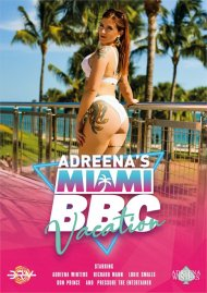Adreena's Miami BBC Vacation HD porn video from Adreena Winters.