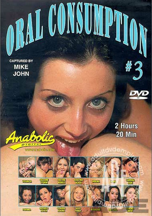 Oral Consumption #3