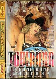 Tobianna: A Gang Bang Fantasy