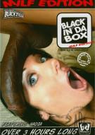 Black In The Box: MILF Edition Porn Movie