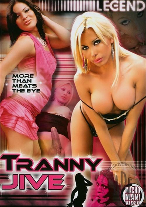 Tranny jive xxx