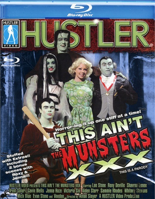 Hustler this anit munsters xxx