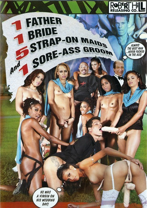 1 Father, 1 Bride, 5 Strap-On Maids, And 1 Sore-Ass Groom