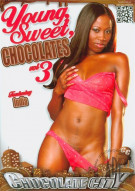 Young, Sweet, Chocolates 3 Porn Movie