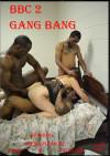 BBC 2: Gang Bang Boxcover