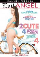 2 Cute 4 Porn 4 Porn Movie