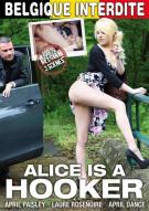 Alice Is A Hooker Porn Video