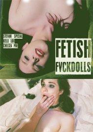Fetish Fvckdolls Porn Video