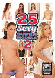 25 Sexy Supermodels 2 Porn Video