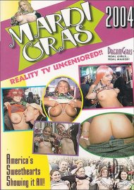 Dream Girls: Mardi Gras 2004 Porn Video
