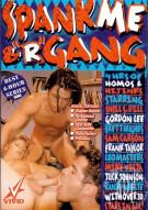 "Spank Me & ""R"" Gang Gay Porn Movie"