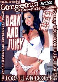 Dark and Juicy Porn Video