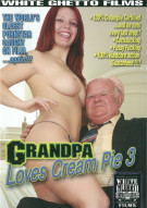 Grandpa Loves Cream Pie 3 Movie