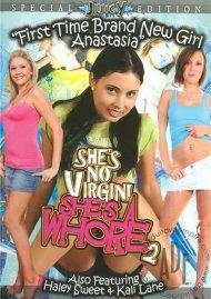 She's No Virgin! She's A Whore 2 Porn Video