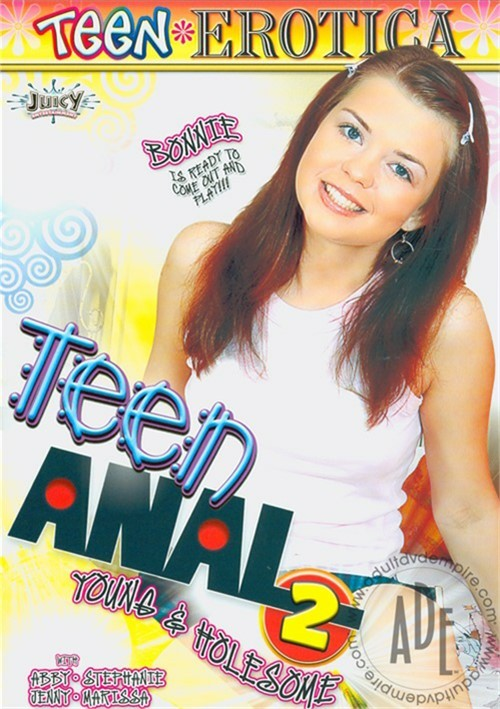 Teen Anal 2: Young & Holesome