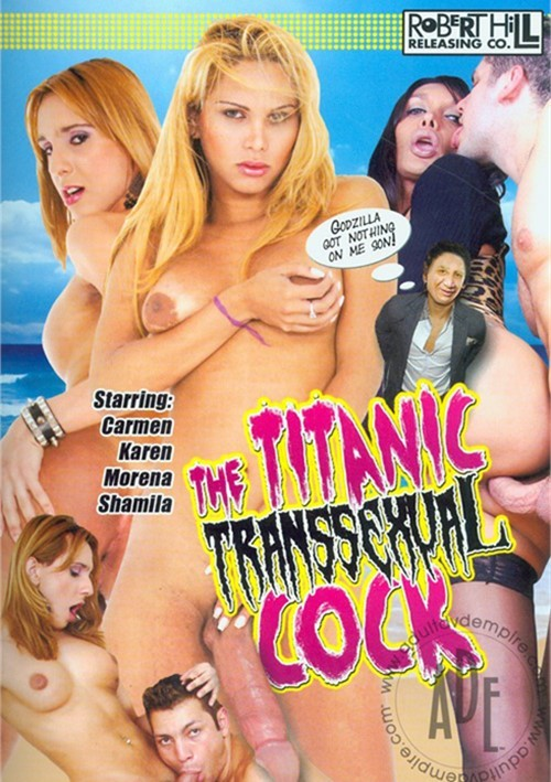Titanic Transsexual Cock, The