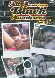 All American Black Amateurs Vol. 8 Porn Video