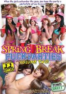 Spring Break Fuck Parties Volume Two Porn Video