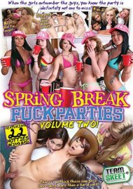 Spring Break Fuck Parties Volume Two Porn Video