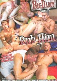 Rub Him 7 Porn Movie