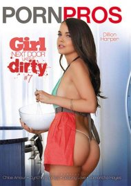 Girl Next Door Likes It Dirty #7 Porn Movie