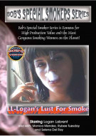 Bob's Special Smokers Series LL Logan's Lust For Smoke Porn Video