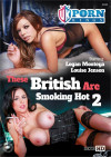 These British Are Smoking Hot 2 Boxcover