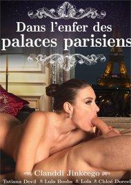 Dans L'enfer des Palaces Parisiens Porn Video