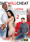 Latina Interracial Cuckold 2 Boxcover