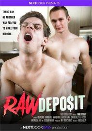 Raw Deposit gay porn VOD from Next Door Studios