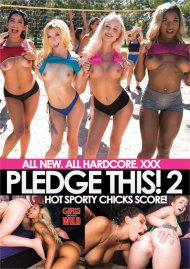 Pledge This! Vol. 2: Hot Sporty Chicks Score!