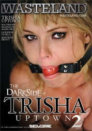 Dark Side Of Trisha Uptown 2, The Porn Movie