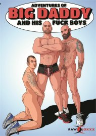 Adventures of Big Daddy and His Fuck Boys image