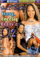 Sweetback: Young, Budding Bootys 2 Porn Movie