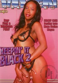 Keepin' It Black 2 Porn Video