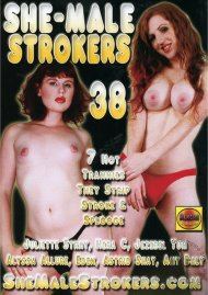 She-Male Strokers 38 Porn Video