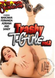 Trashy T-Girls Vol. 2 Porn Video