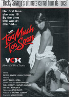 Too Much Too Soon Porn Movie