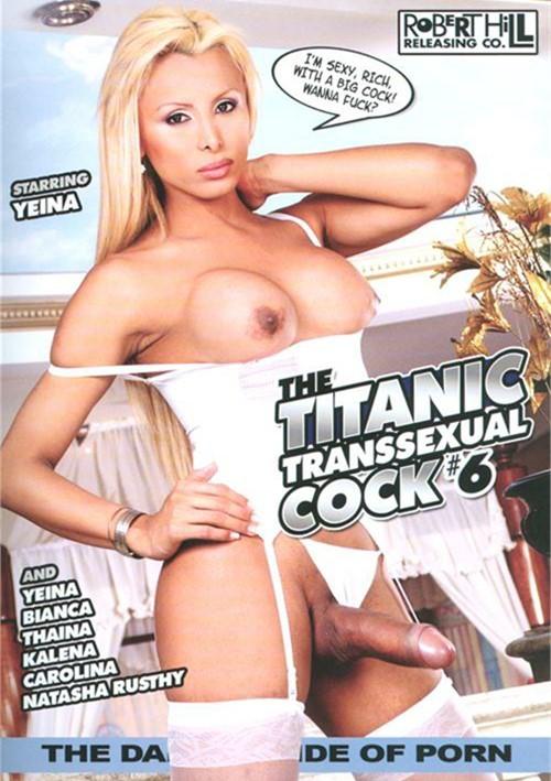 Titanic Transsexual Cock #6, The