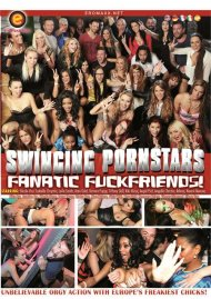 Swinging Pornstars: Fanatic Fuckfriends! Porn Video