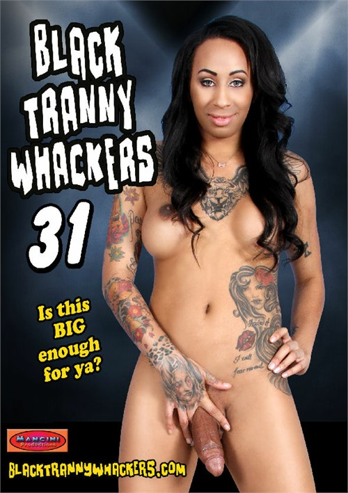 black shemale clips 4 sale - Black Tranny Whackers 31 Porn Video