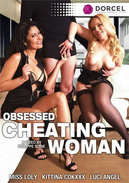 Obsessed Cheating Woman