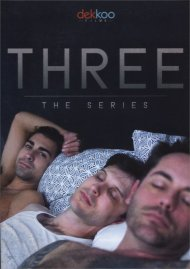 Three: The Series gay cinema DVD from Dekkoo Films.